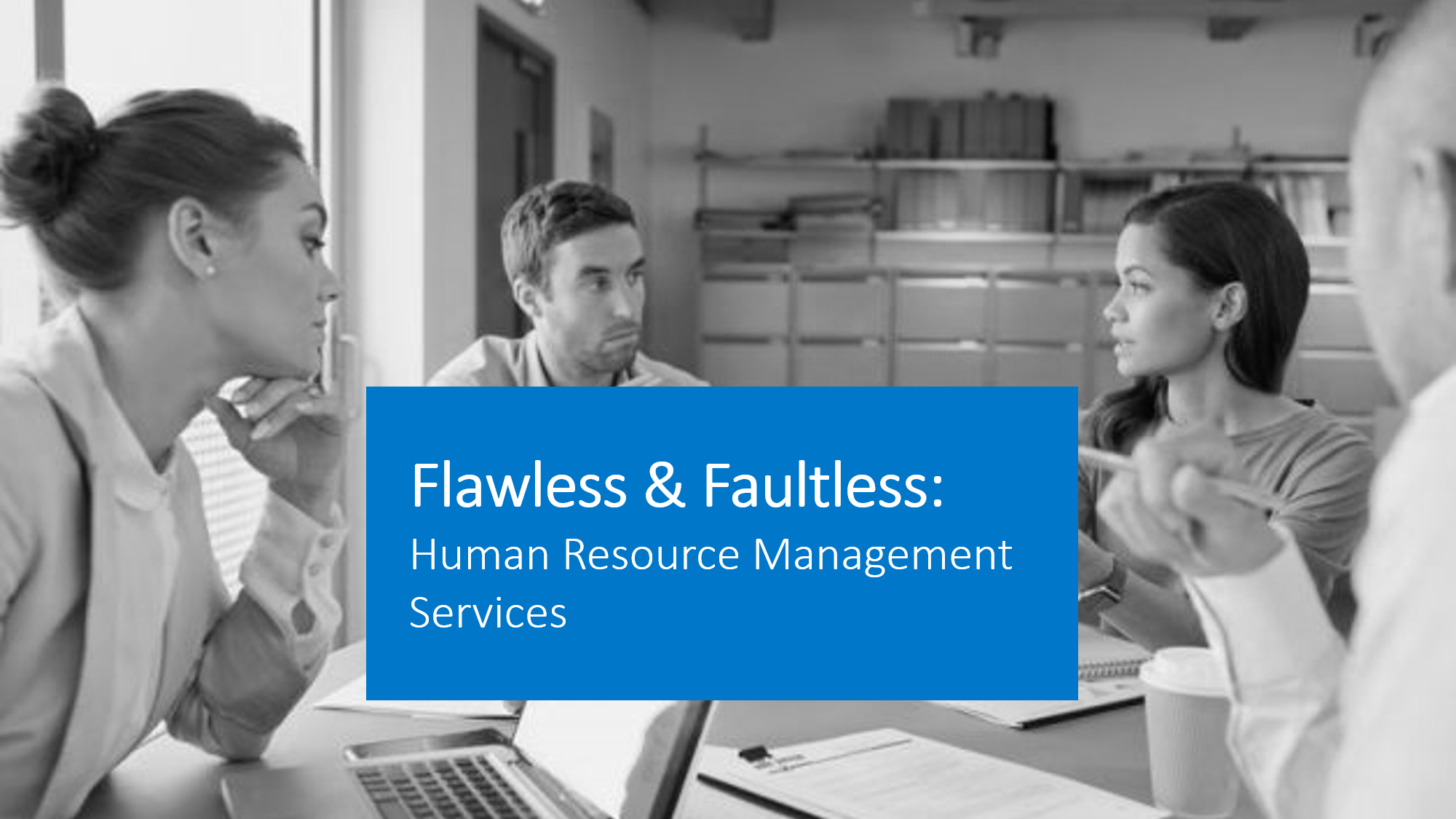 Flawless And Faultless Human Resource Management Services